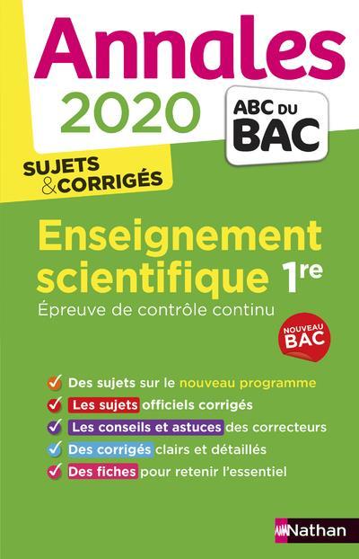 Annales ABC du bac ; sujets & corrigés T.15 ; enseignement scientifique ; 1re (édition 2020)