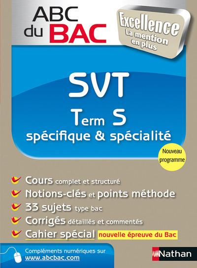 Abc Du Bac Excellence T.8; Svt ; Term S ; Specifique Et Specialite