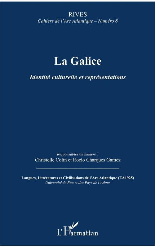 RIVES ; CAHIERS DE L'ARC ATLANTIQUE ; la Galice ; identité culturelle et représentations
