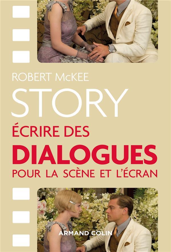 Story ; écrire des dialogues pour la scène et l'écran