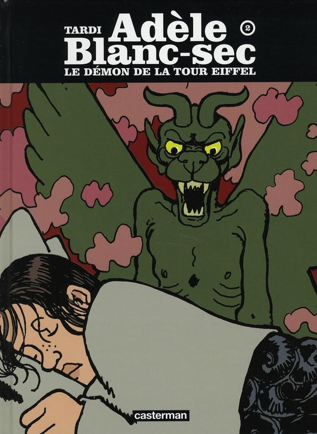 Adele Blanc-Sec T.2 ; Le Demon De La Tour Eiffel