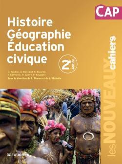 Les nouveaux cahiers ; histoire-géographie-éducation civique ; CAP (2e édition)