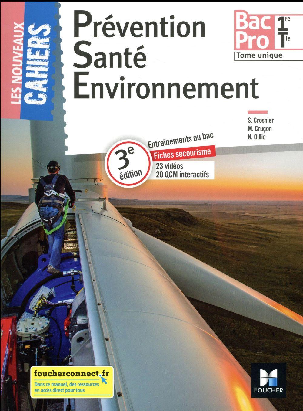Les nouveaux cahiers ; prévention santé environnement 1re, terminale bac pro ; manuel de l'élève (édition 2018)