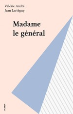 Vente Livre Numérique : Madame le général  - Valérie André