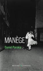 Vente Livre Numérique : Manège  - Daniel Parokia