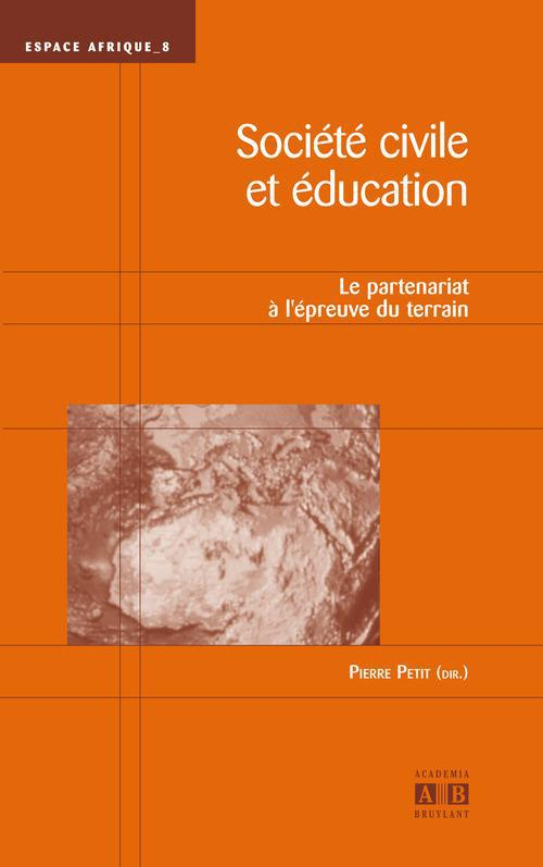 Société civile et éducation ; le partenariat à l'épreuve du terrain