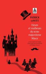 Couverture de Heurs Et Malheurs Du Sous-Majordome Minor