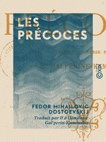 Vente Livre Numérique : Les Précoces  - Fedor Mihailovic Dostoevskij