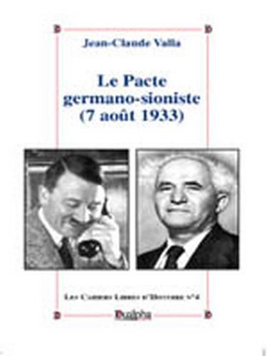Le Pacte Germano-Sioniste (7 Aout 1933)