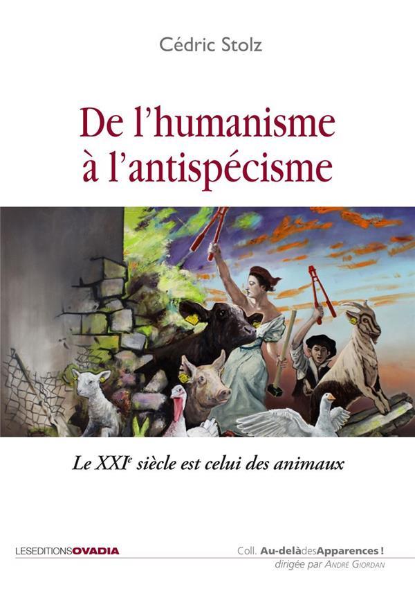 De l'humanisme à l'antispécisme, le XXIème siècle est celui des animaux