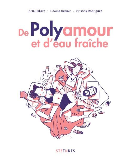 Vente Livre Numérique : De polyamour et d'eau fraiche  - Cookie Kalkair  - Elsa Hebert  - Cristina Rodriguez