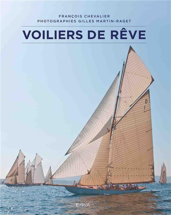 VOILIERS DE REVE CHEVALIER