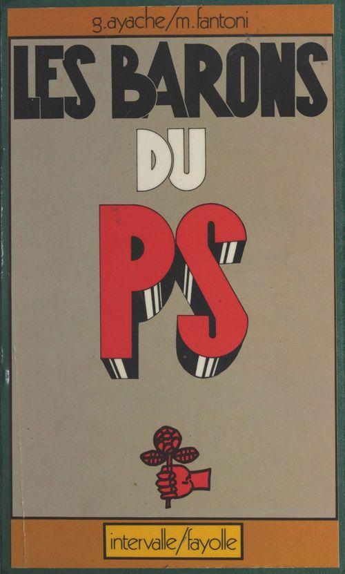 Les barons du PS