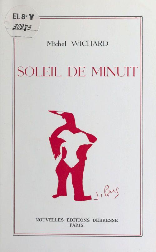 Soleil de minuit  - Michel Wichard