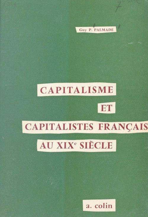 Capitalisme et capitalistes français au XIXe siècle