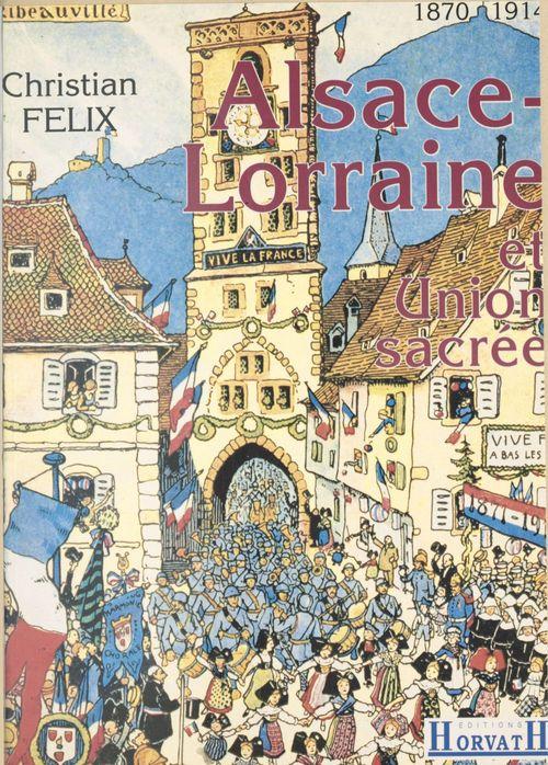 Alsace lorraine et union sacree