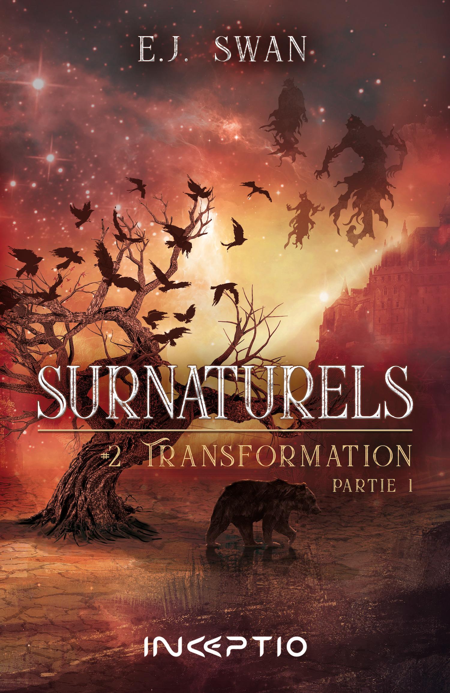 Surnaturels t.2 ; transformation t.1