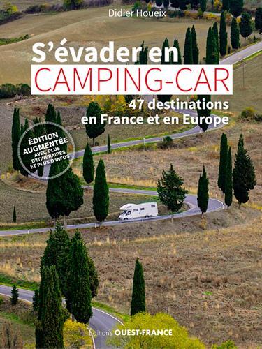 S'évader en camping-car ; 47 destinations en France