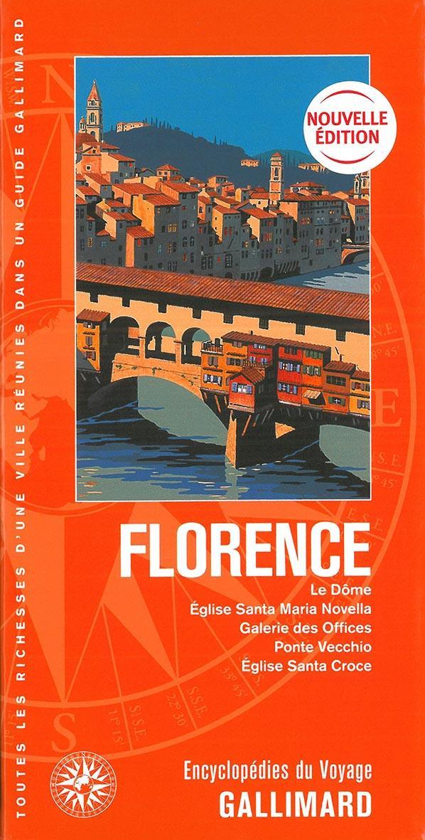 Florence ; le Dôme, église Santa Maria Novella, galerie des Offices, Ponte Vecchio, église Santa Croce (édition 2019)