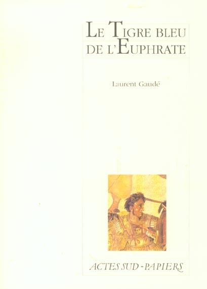 Le tigre bleu de l'Euphrate