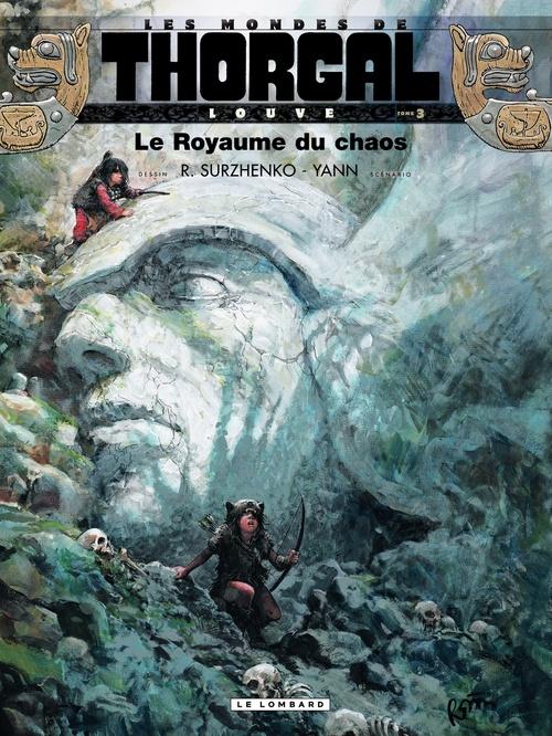 Vente EBooks : Les mondes de Thorgal - Louve T.3 ; le royaume du chaos  - Yann  - Roman Surzhenko