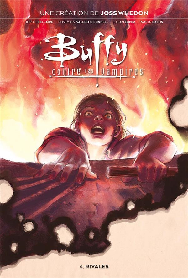 Buffy contre les vampires t.4 ; rivales