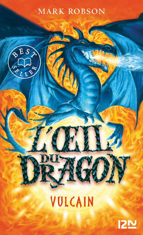 L'oeil du dragon - tome 01 : Vulcain