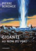 Couverture de Gigante ; au nom du père