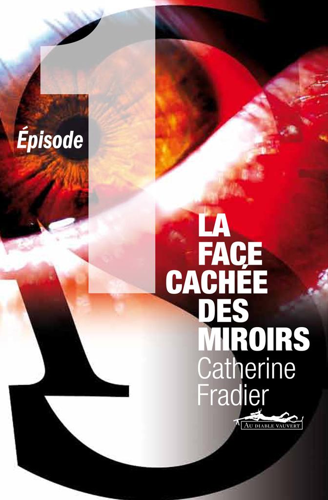 La Face cachée des miroirs épisode 1