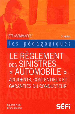 BTS règlements des sinistres auto (2e édition)