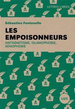 Couverture de Les empoisonneurs - antisemitisme, islamophobie, xenophobie