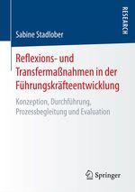 Reflexions- und Transfermaßnahmen in der Führungskräfteentwicklung  - Sabine Stadlober