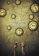 Vente Livre Numérique : Les couloirs du temps  - Nicolas Bourgoin