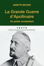 Vente EBooks : La Grande Guerre d'Apollinaire  - Annette Becker