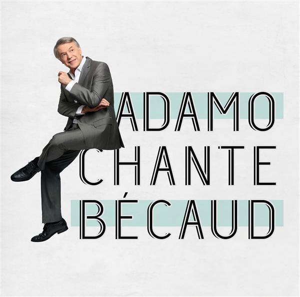 Adamo chante Bécaud