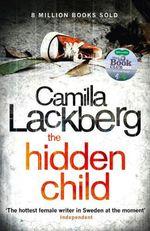 Vente EBooks : The Hidden Child (Patrik Hedstrom and Erica Falck, Book 5)  - Camilla Läckberg