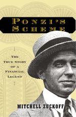 Vente Livre Numérique : Ponzi's Scheme  - Mitchell Zuckoff