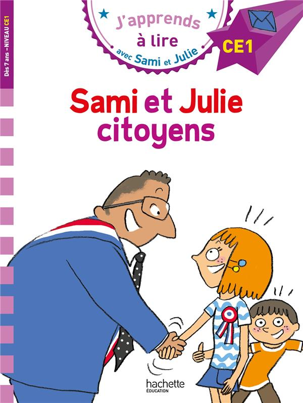 J'apprends à lire avec Sami et Julie ; Sami et Julie citoyens