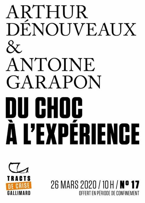 Vente Livre Numérique : Tracts de Crise (N°17) - Du choc à l'expérience  - Antoine GARAPON  - Arthur Dénouveaux