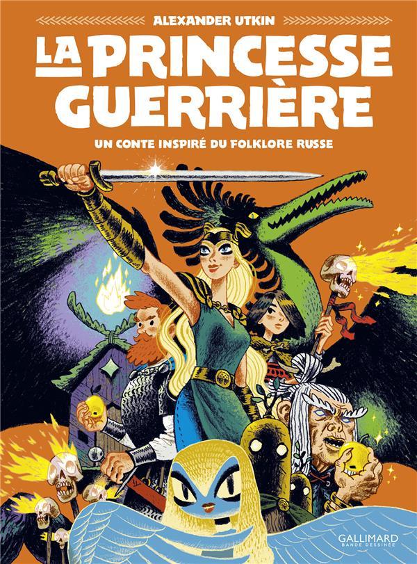 La princesse guerrière : un conte inspiré du folklore russe