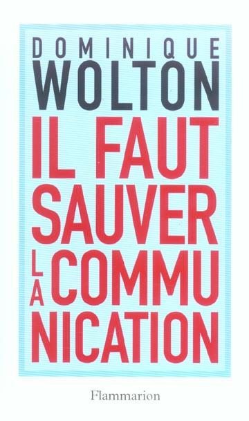 Il faut sauver la communication