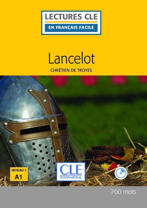 Lancelot - Niveau 1/A1 - Lecture CLE en français facile - Ebook