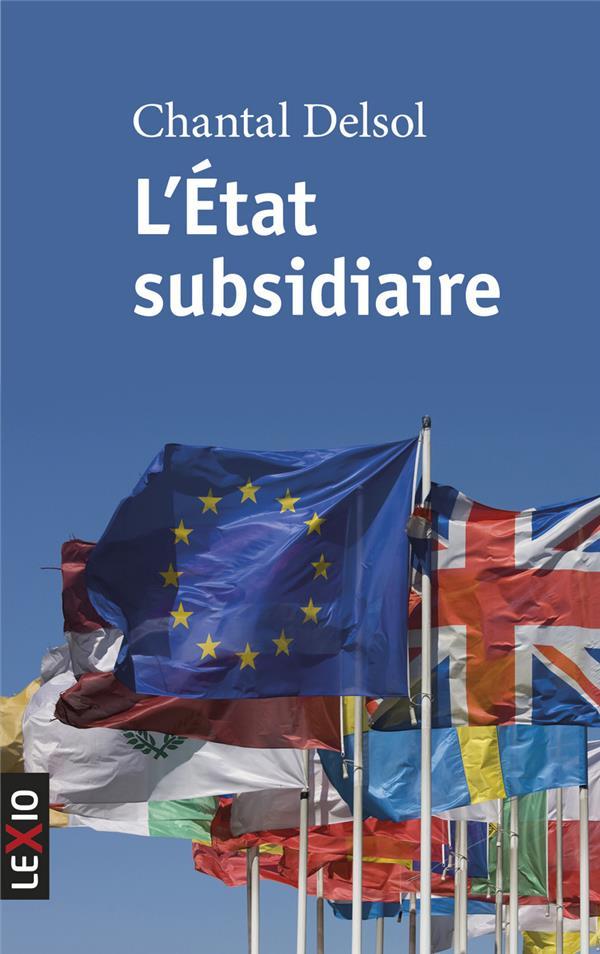 L'état subsidiaire