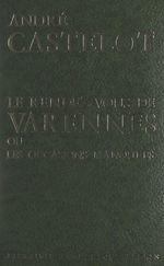 Le rendez-vous de Varennes