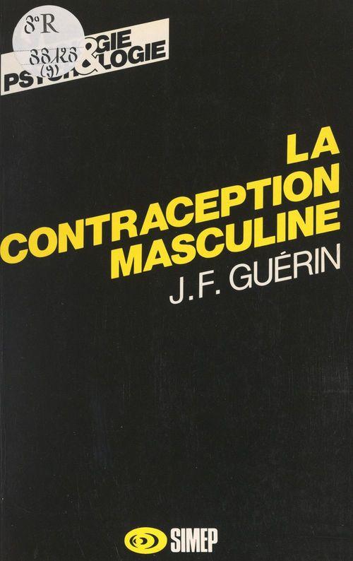 La contraception masculine