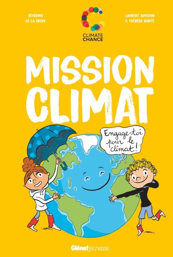 MISSION CLIMAT  -  ENGAGE-TOI POUR LE CLIMAT