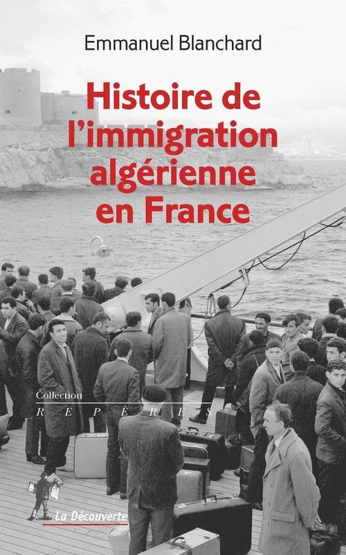 Histoire de l'immigration algérienne en France (1900-1990)