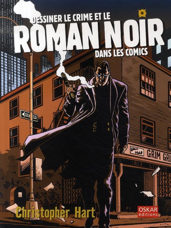 dessiner le crime et le roman noir dans les Comics