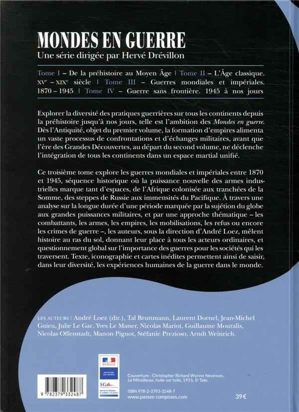 Mondes en guerre t.3 ; guerres mondiales et impériales, 1870-1945