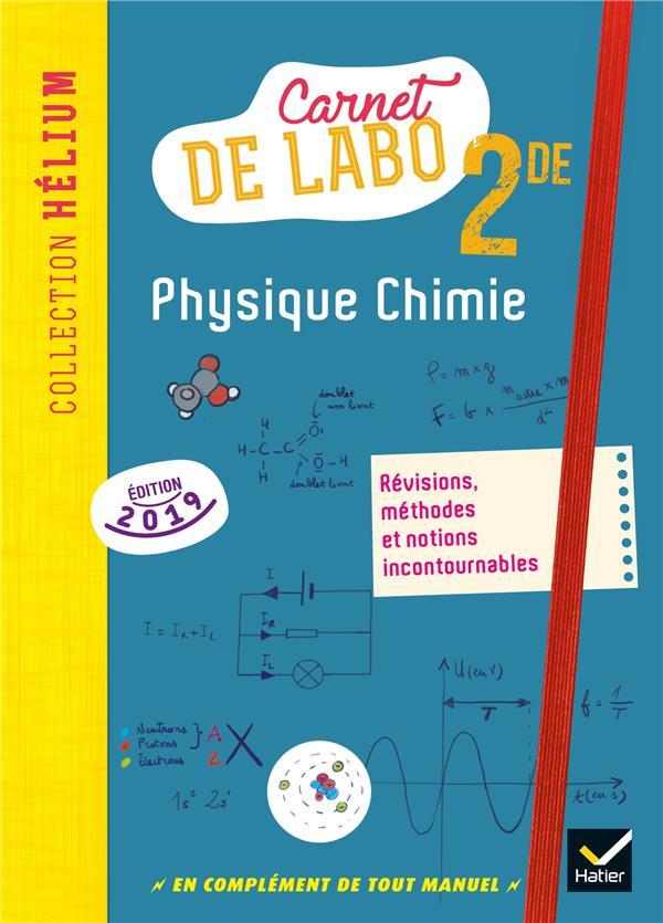 Physique chimie ; 2de ; carnet de labo (édition 2019)